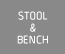 STOOL&BENCH